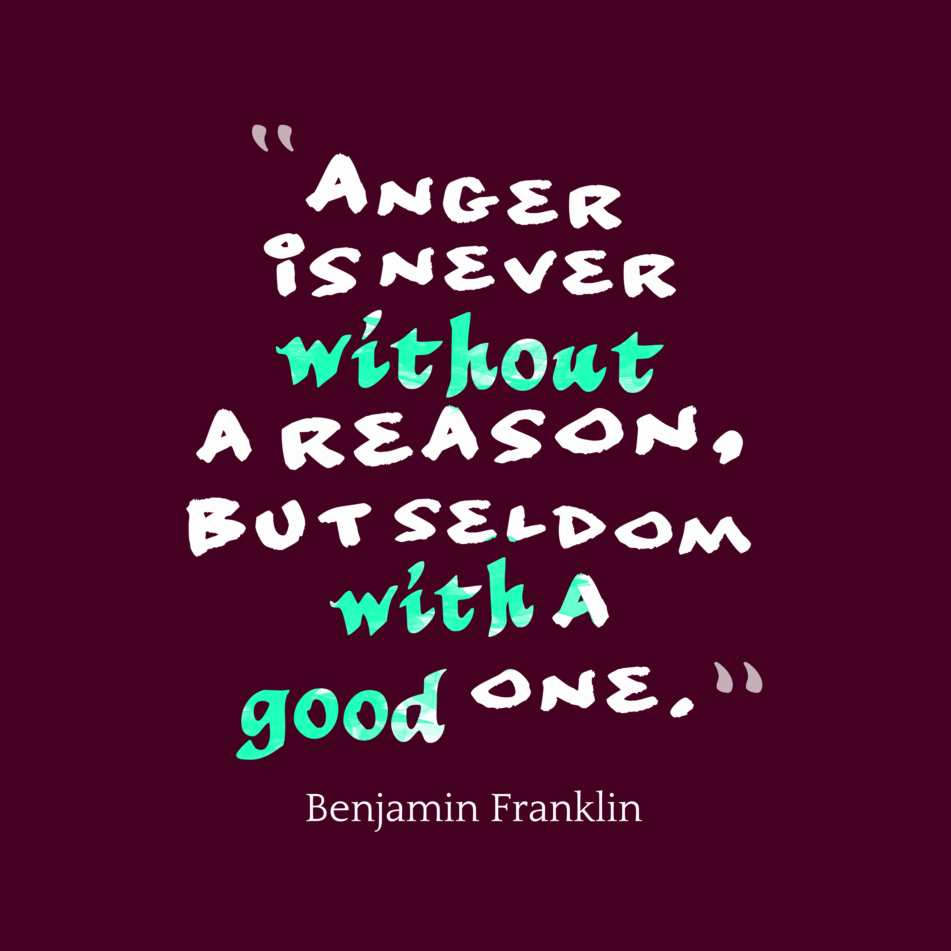 Anger Sayings: Picture » Benjamin Franklin Quote About Anger