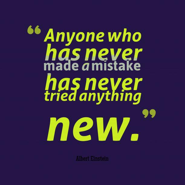 Albert Einstein quote about mistake.