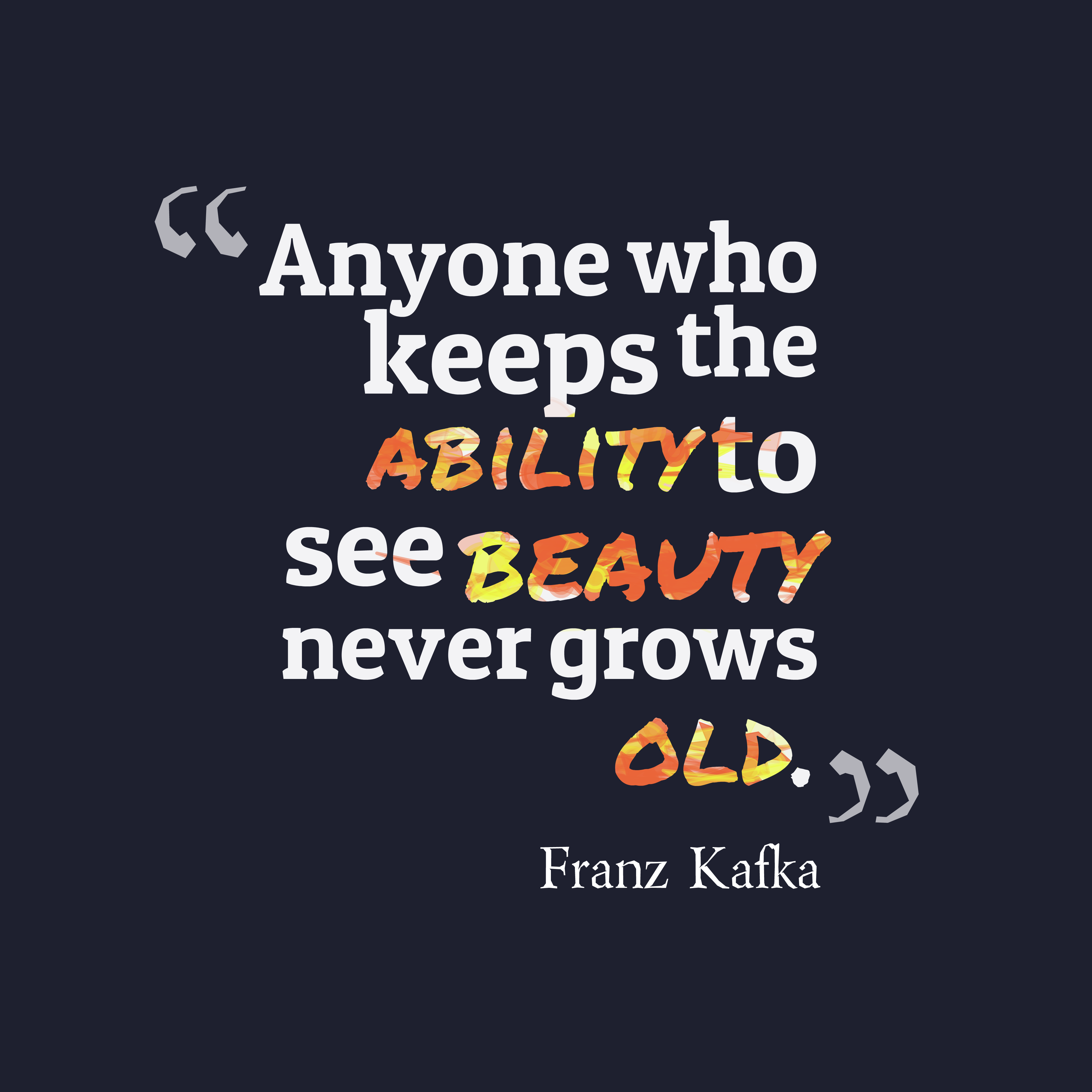 Franz Kafka quote about beauty.