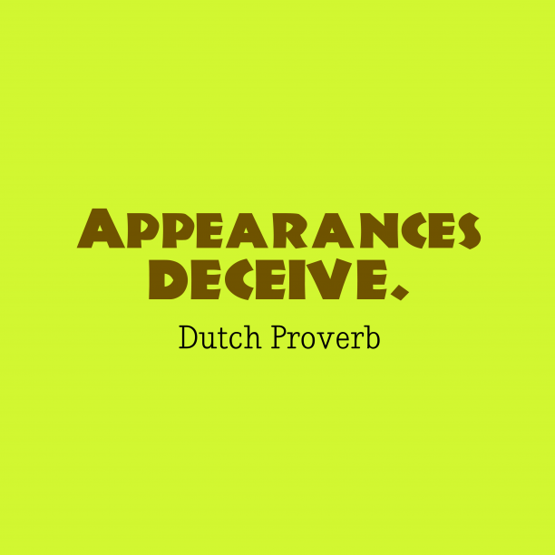 Dutch wisdom about thing.
