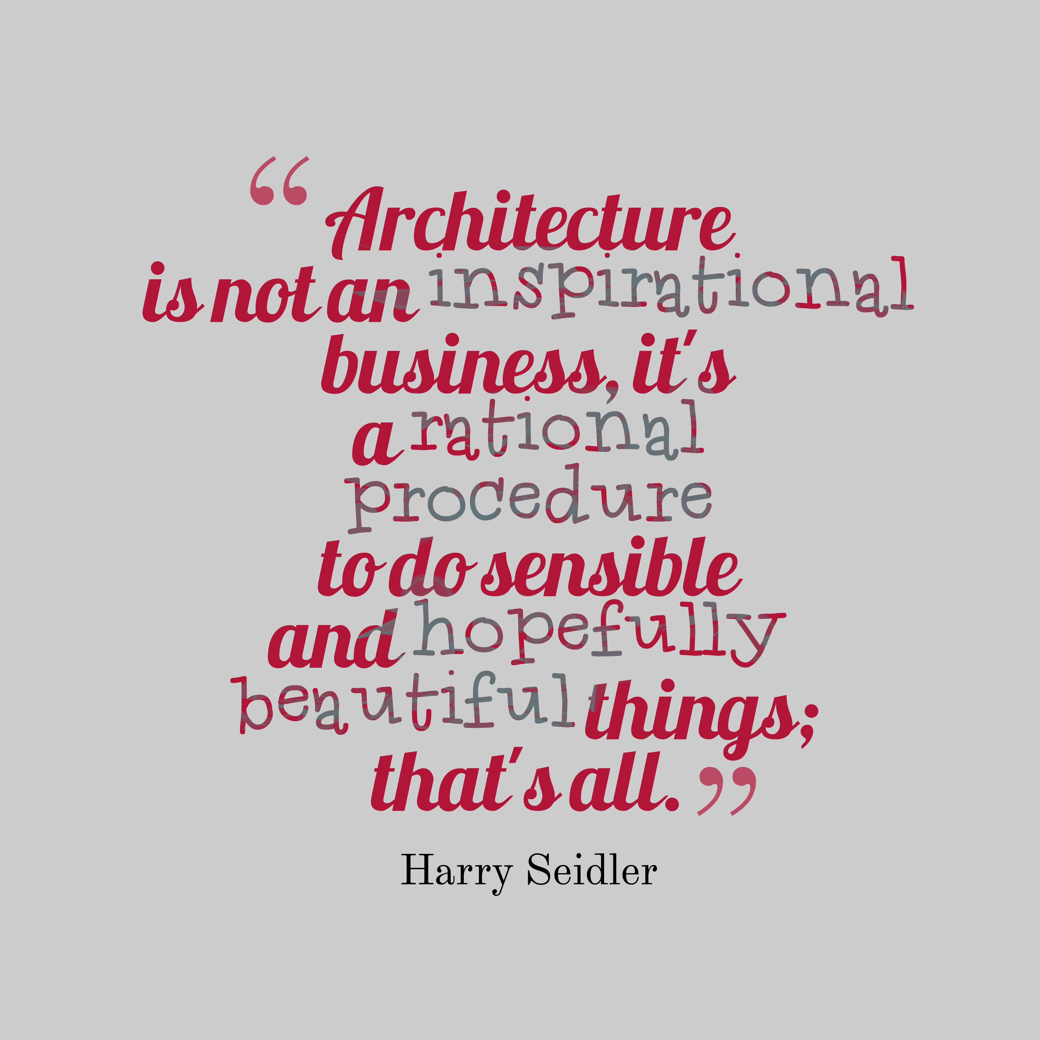 Picture 187 Harry Seidler Quote About Architecture