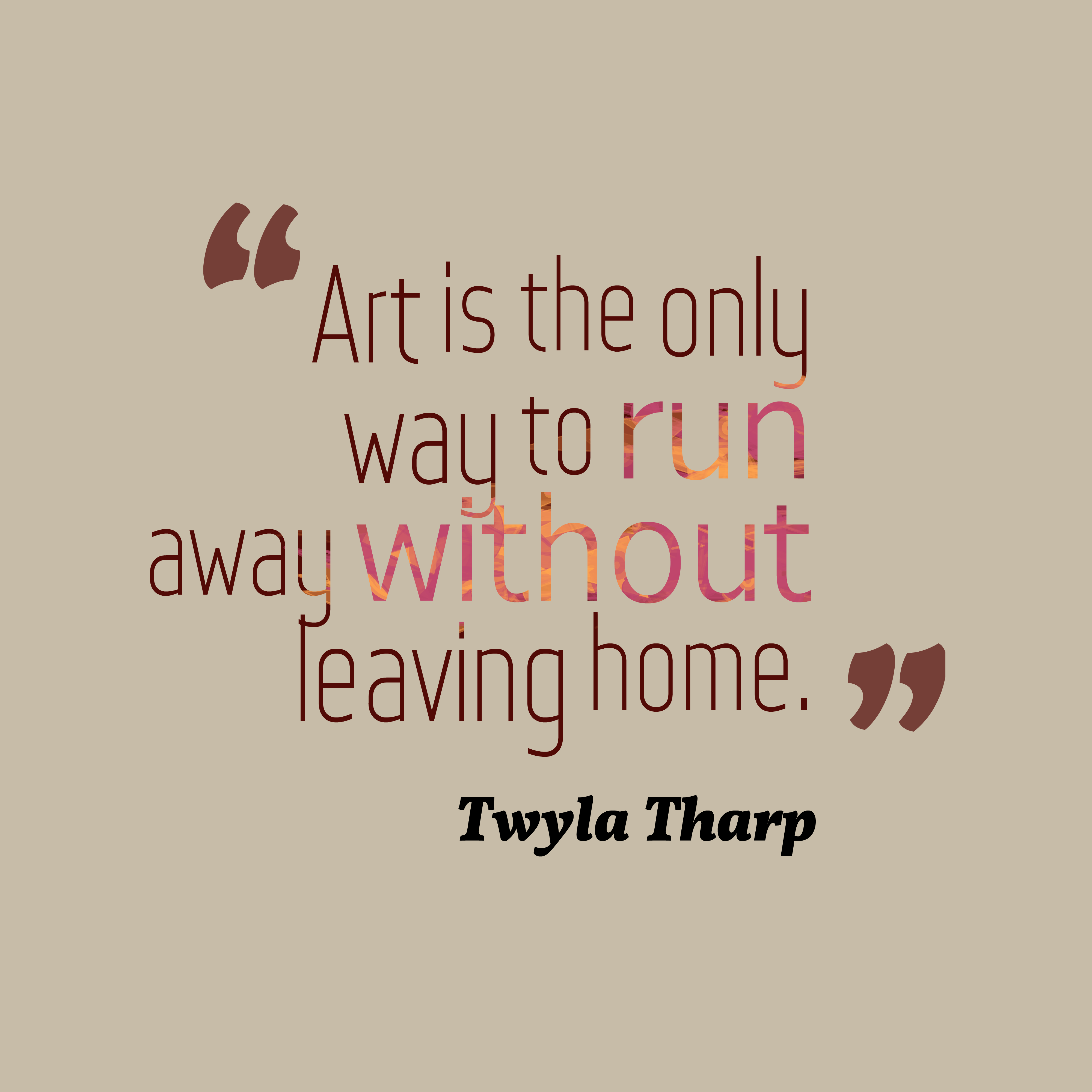 Picture » Twyla Tharp Quote About Art