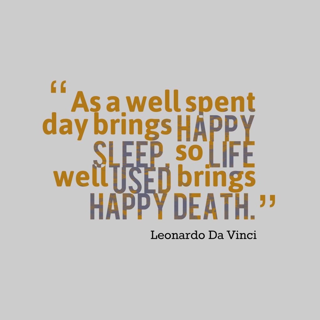 Leonardo da Vinci quote about life.