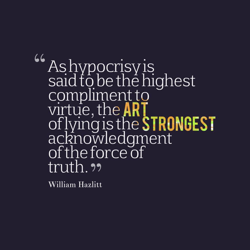 William Hazlitt quote about lies.