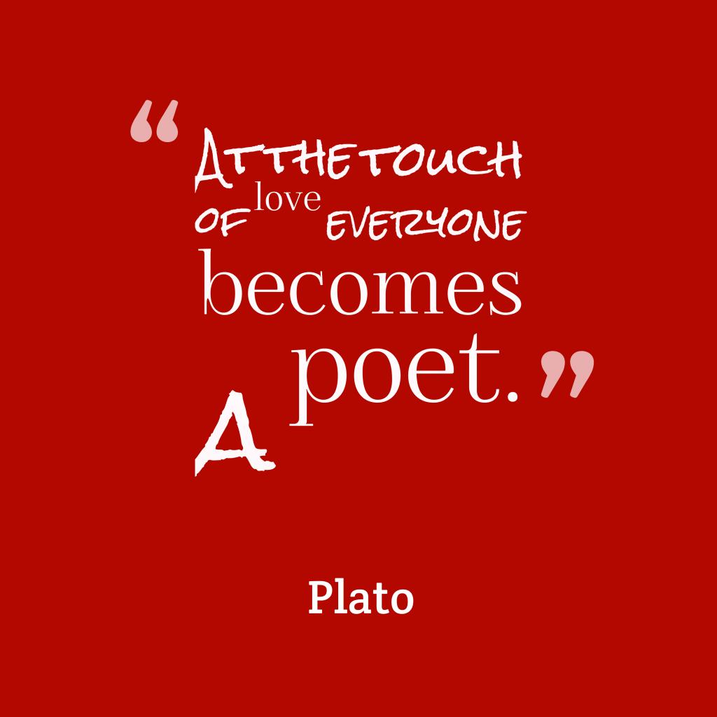 Plato quote about love.