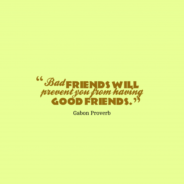 Good Quotes Bad Friends: 116 Best Friendship Quotes Images