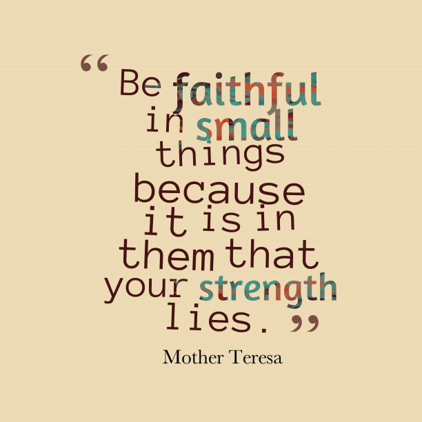 Mother Teresa quote about faith.
