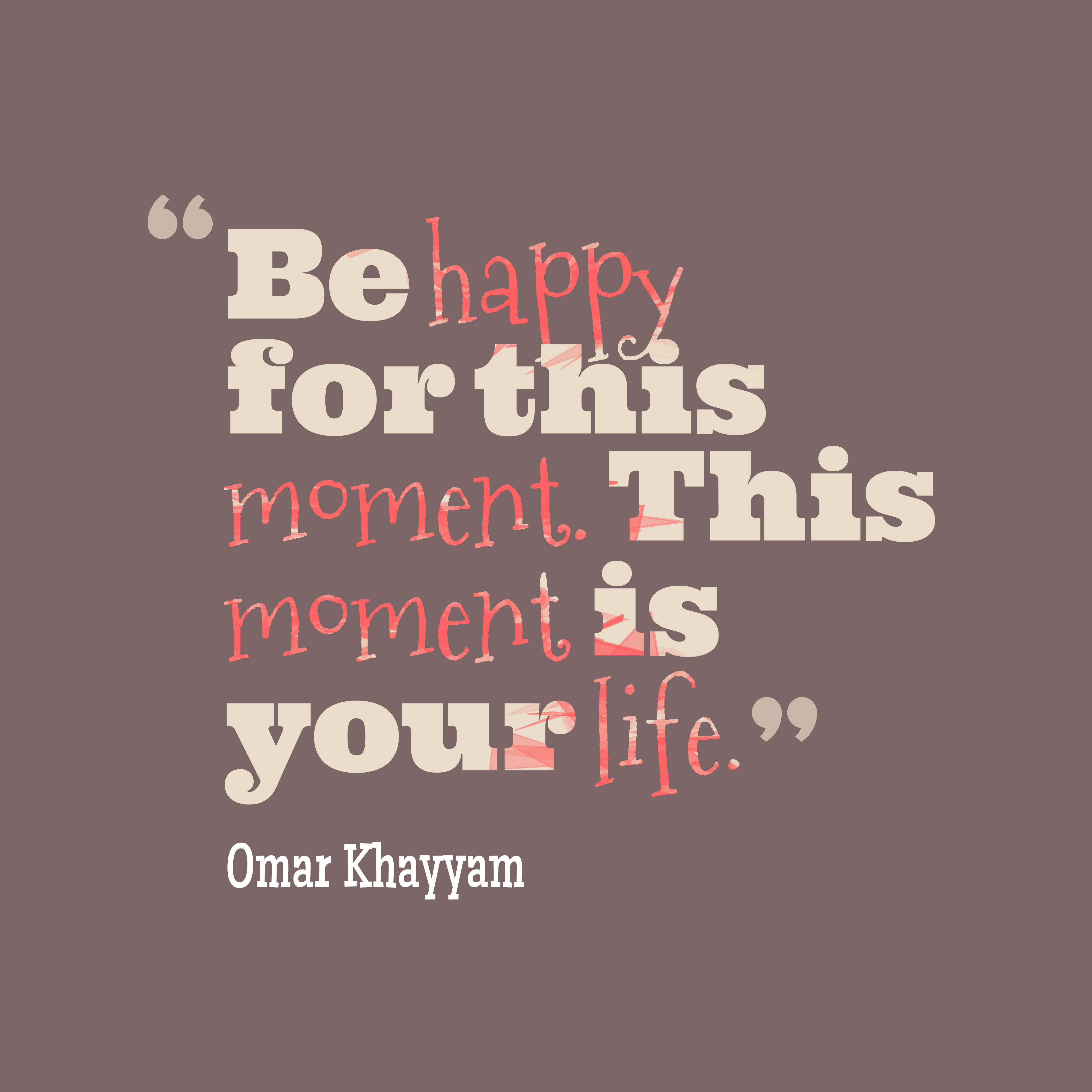 Omar Khayyam Quote About Happy