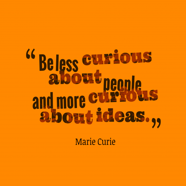 Marie Curie quote about ideas.