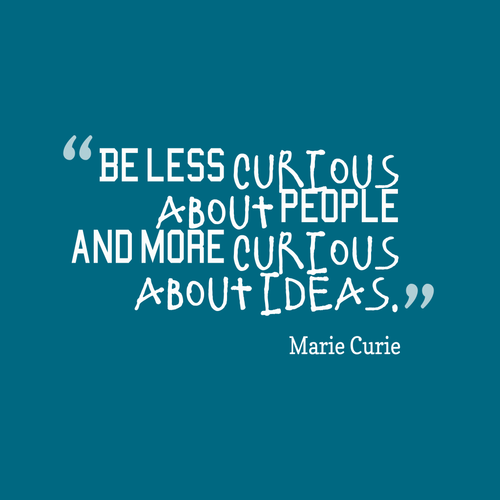 Marie Curie quote about idea.
