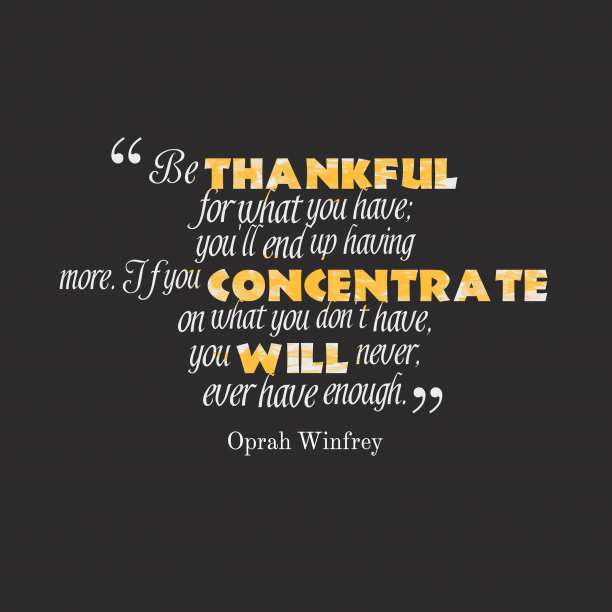 Oprah Winfrey quote about apreciation.