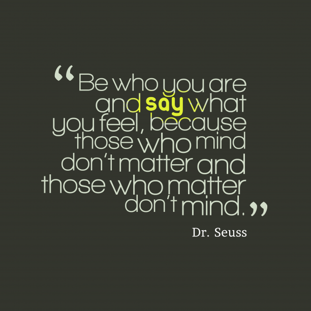 Dr. Seuss quote about self.