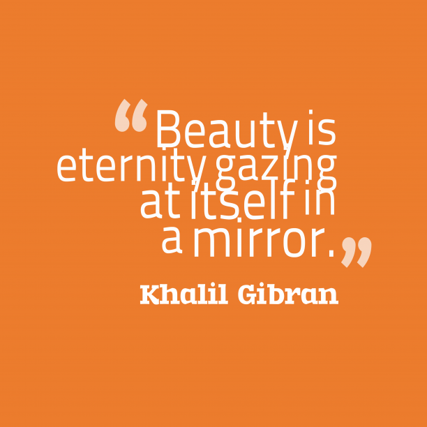 Khalil Gibran quotes about beauty