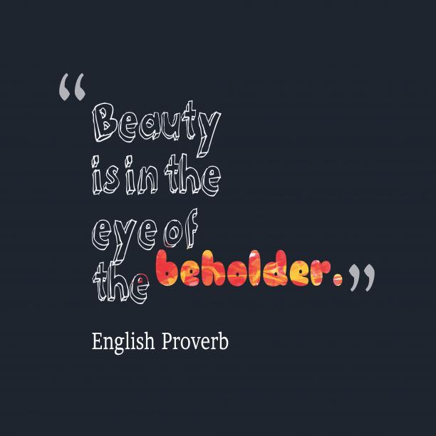 English wisdom about beauty.