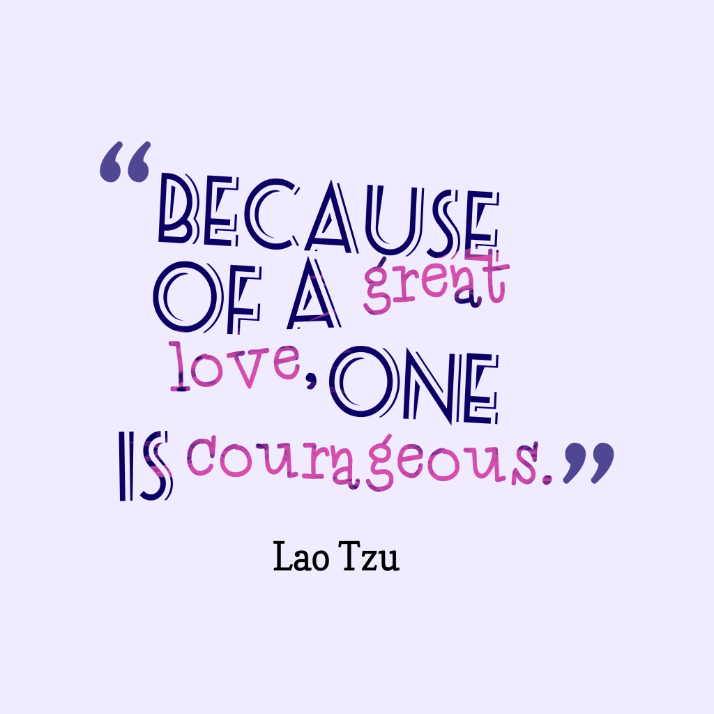 Lao Tzu quote about love.
