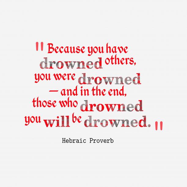 Hebraic proverb about punishment.