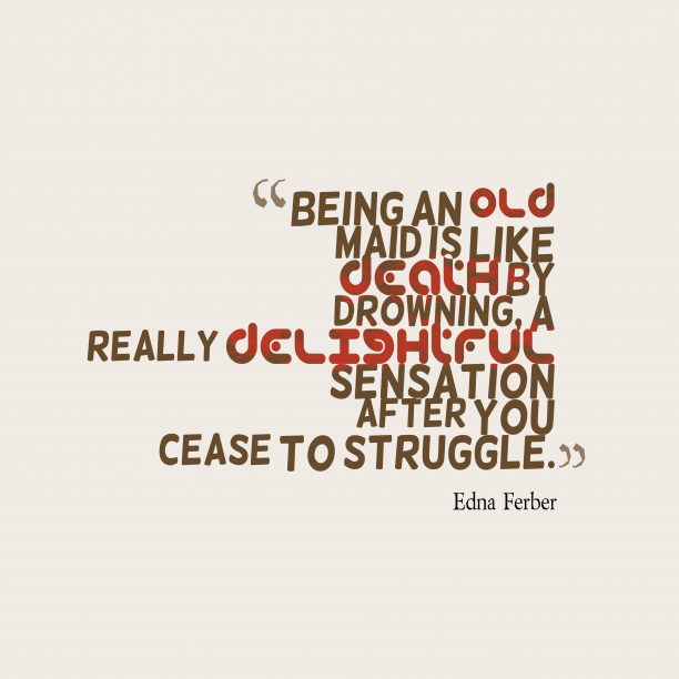 Being an old