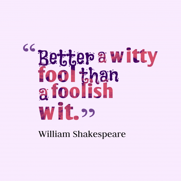 William Shakespeare quote about fool.