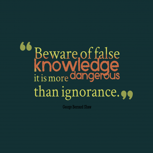 George Bernard Shaw quote about knowledge.