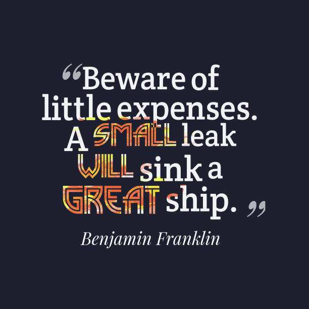 Benjamin Franklin quote about finance.