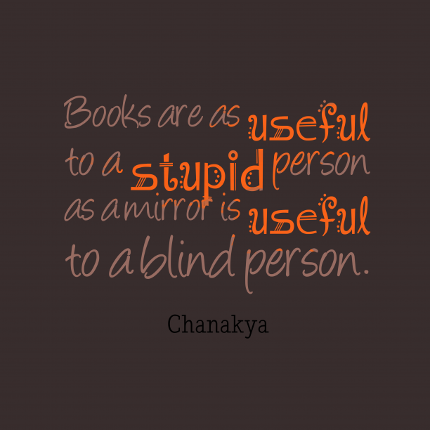 Chanakya quote about education.