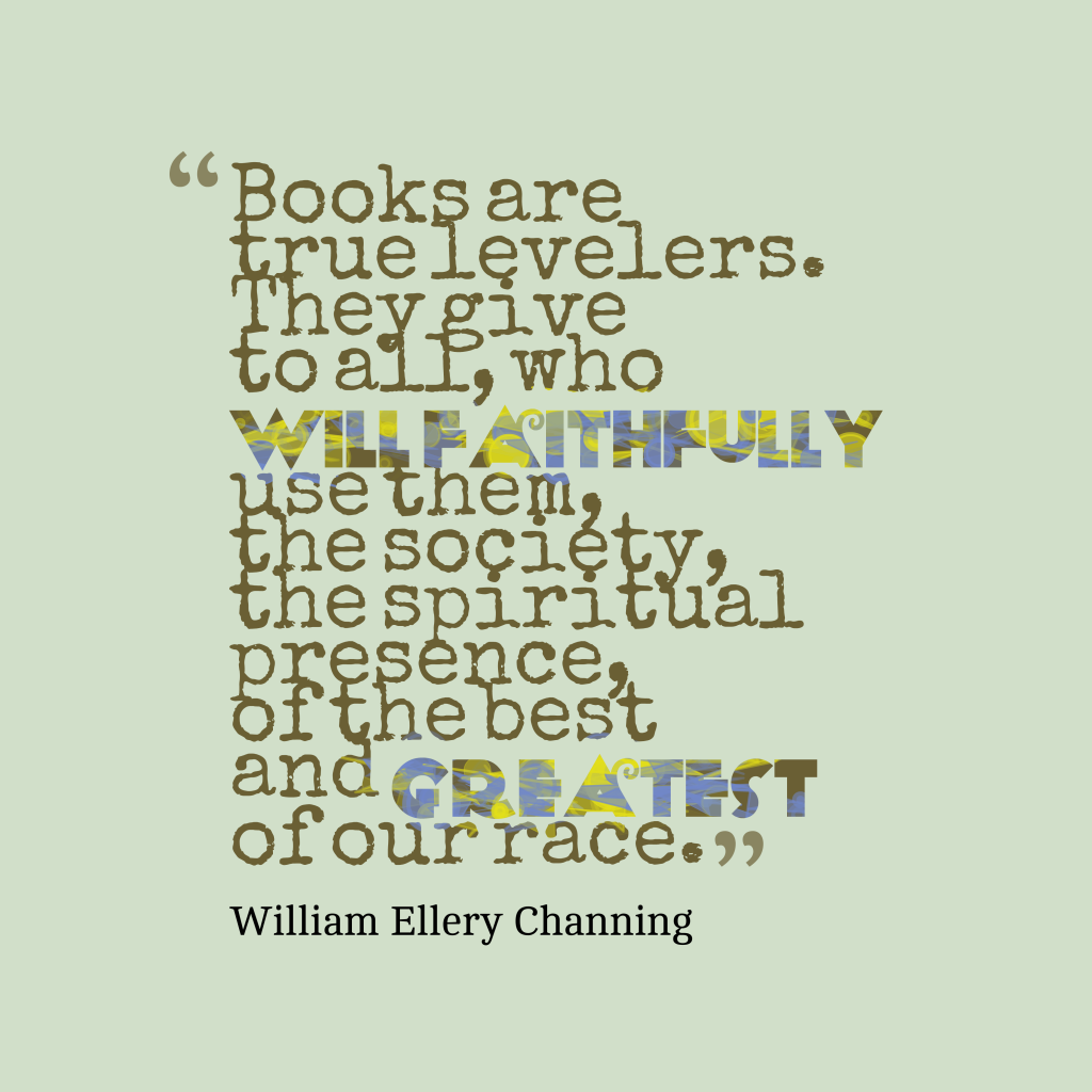 William Ellery Channing quote about books.