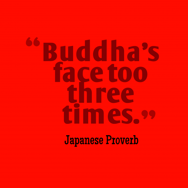 Japanese wisdom about patience.
