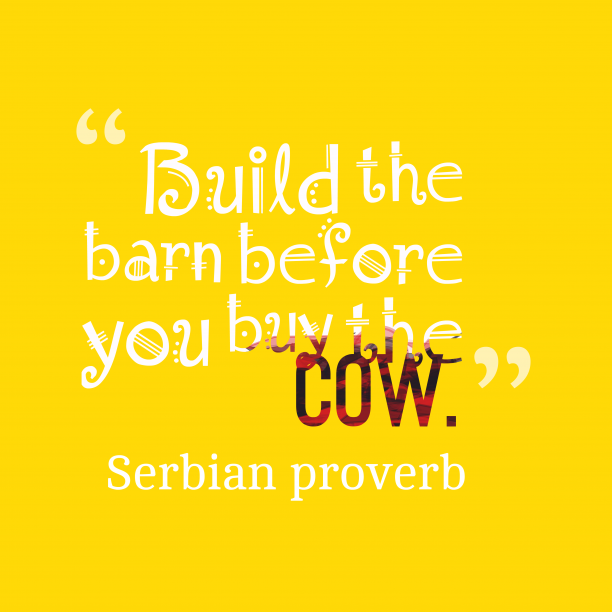 Serbian proverb about preparation.
