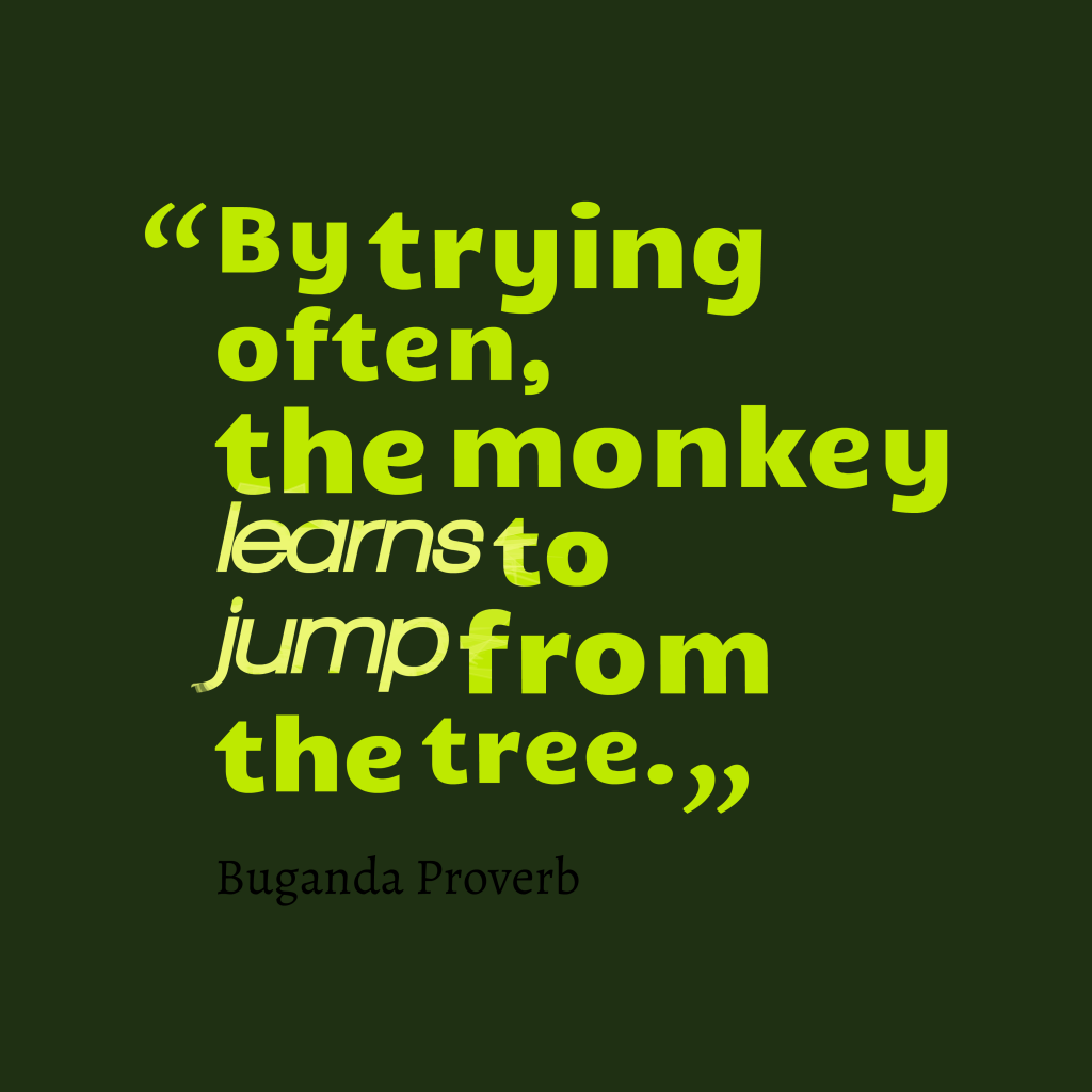 Buganda proverb about learn.