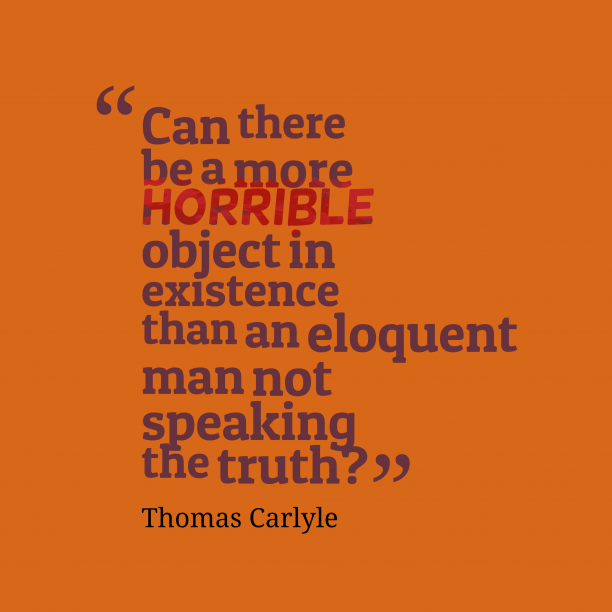 Thomas Carlyle quote about truth.
