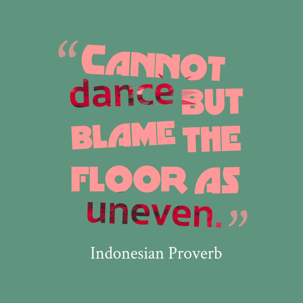 Indonesian proverb about reason.