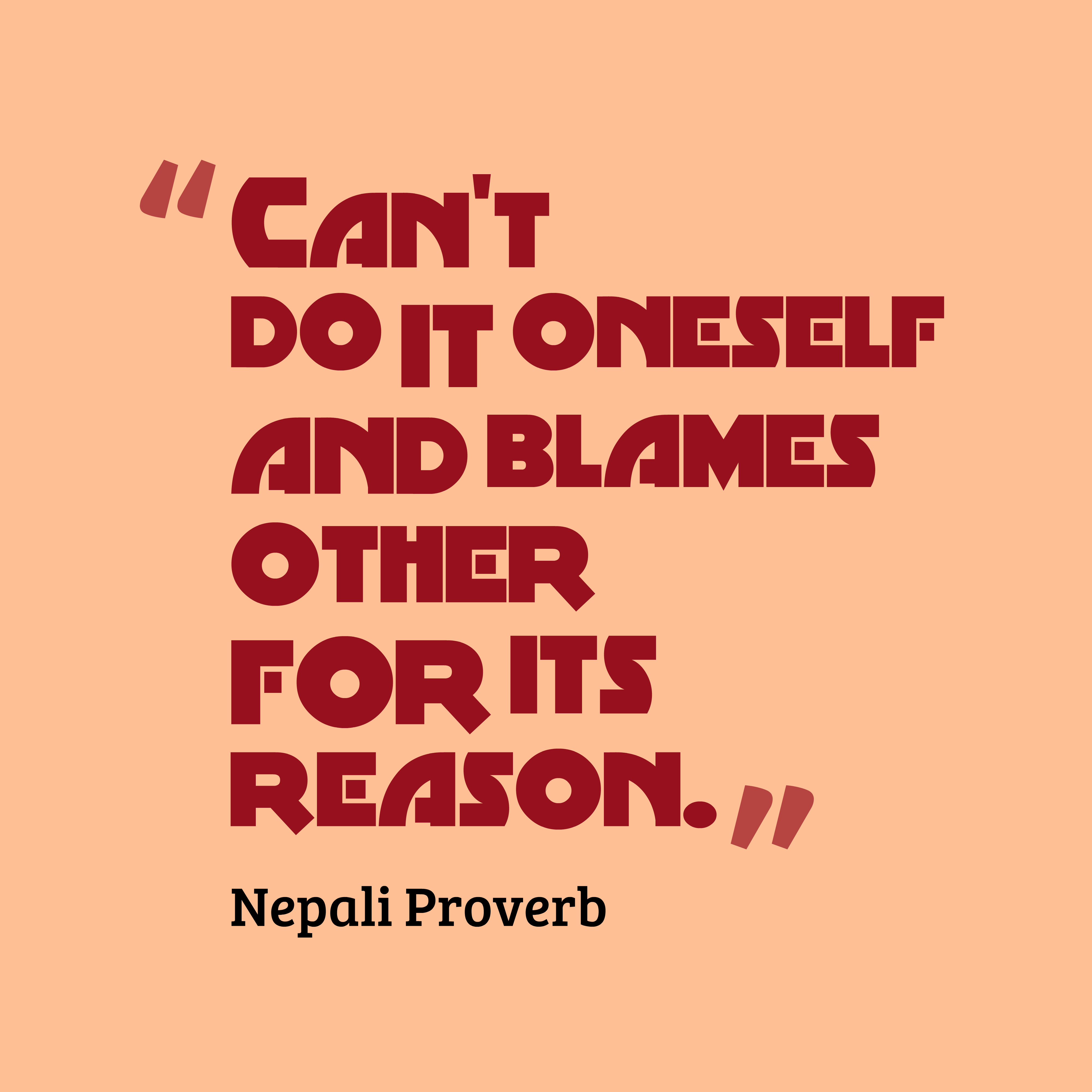 Nepali Funny Love Quotes : high resolution quotes picture from Nepali proverb about reason