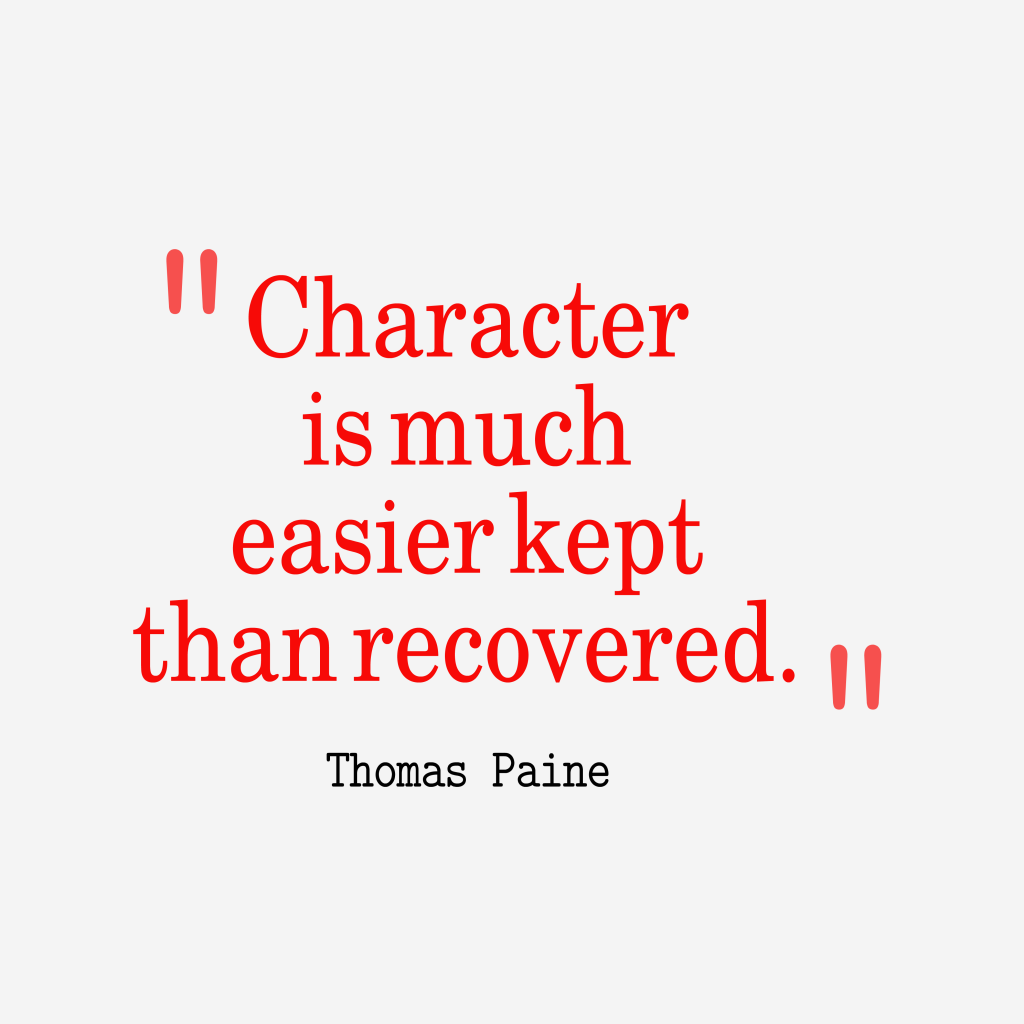 Thomas Paine quote about character.