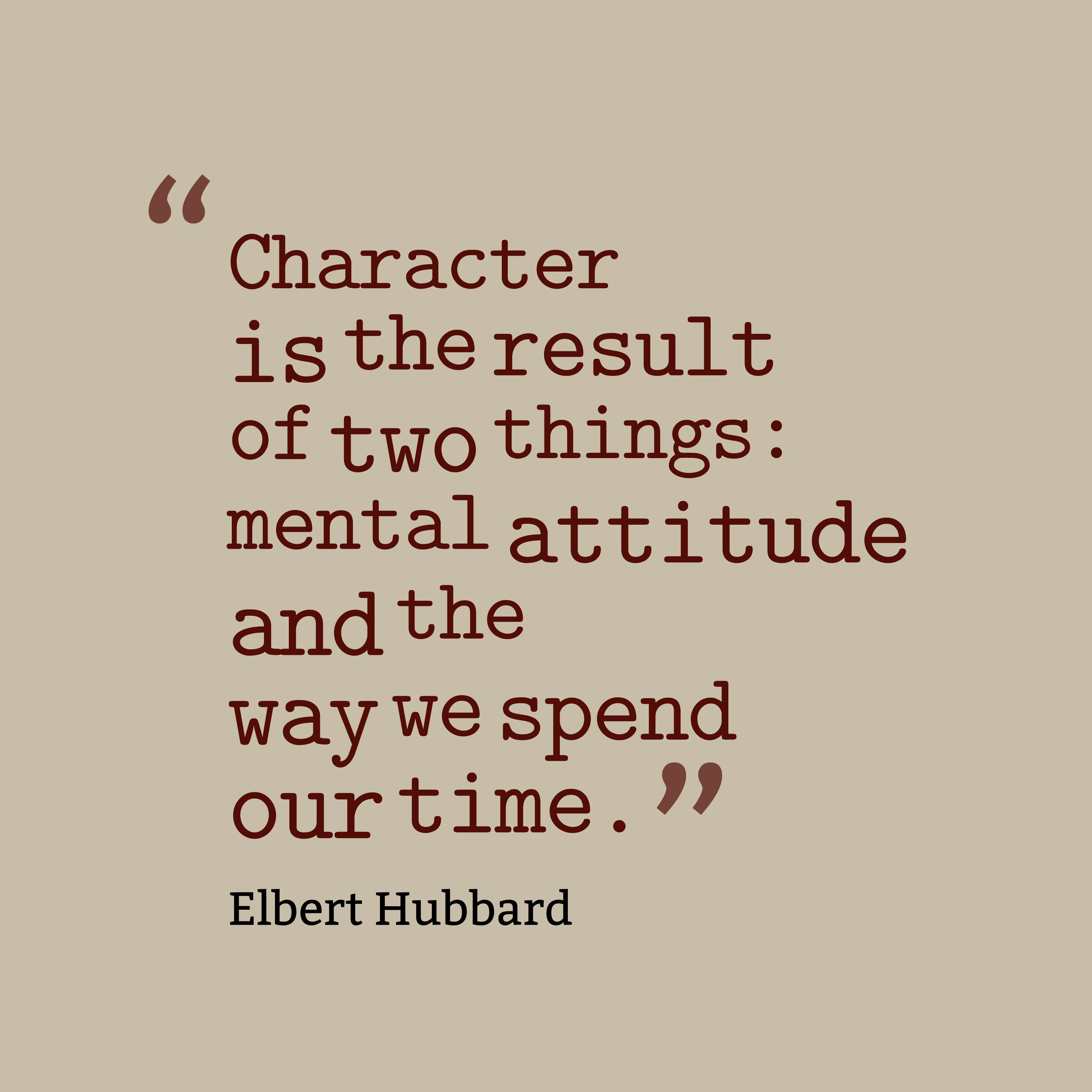 Quotes About Character 45 Best Elbert Hubbard Quotes Images
