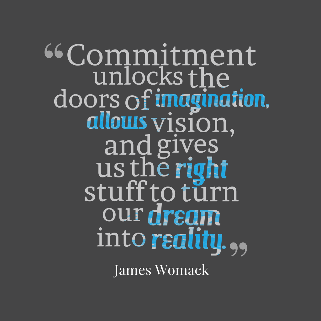 James Womack quote about commitment.
