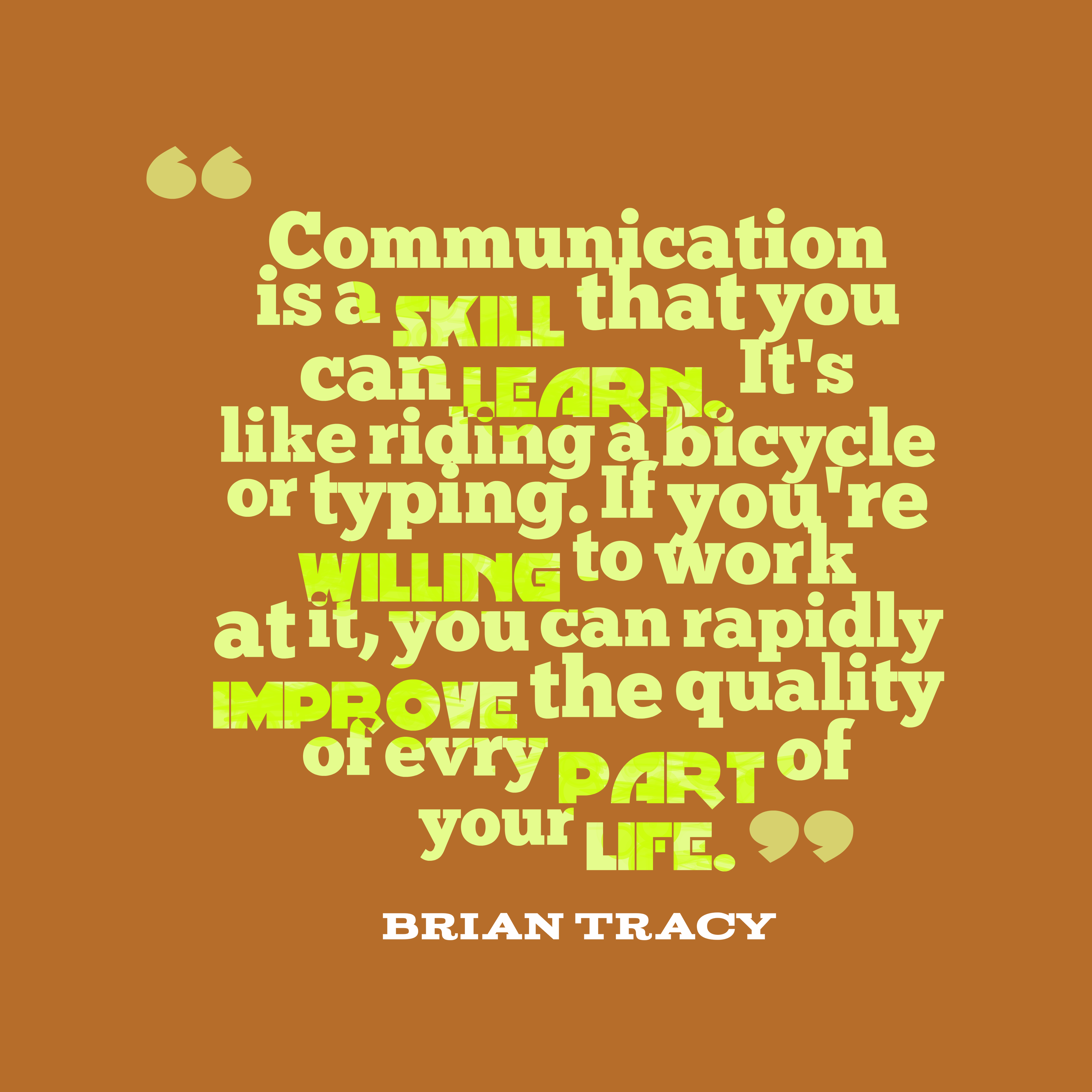 Good Communication Skills Quotes: Get High Resolution Using Text From Brian Tracy Quote