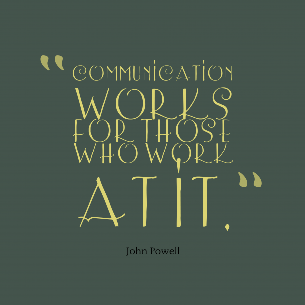 John Powell quote about communication.