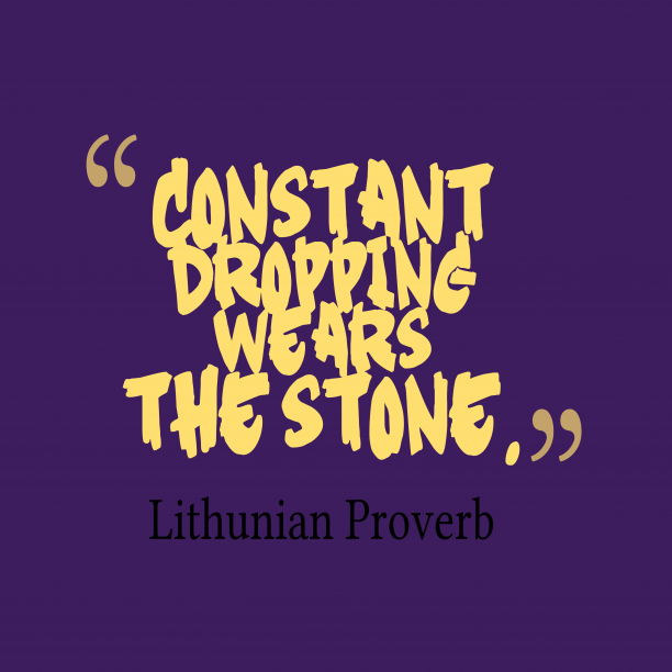 Lithunian wisdom about change.