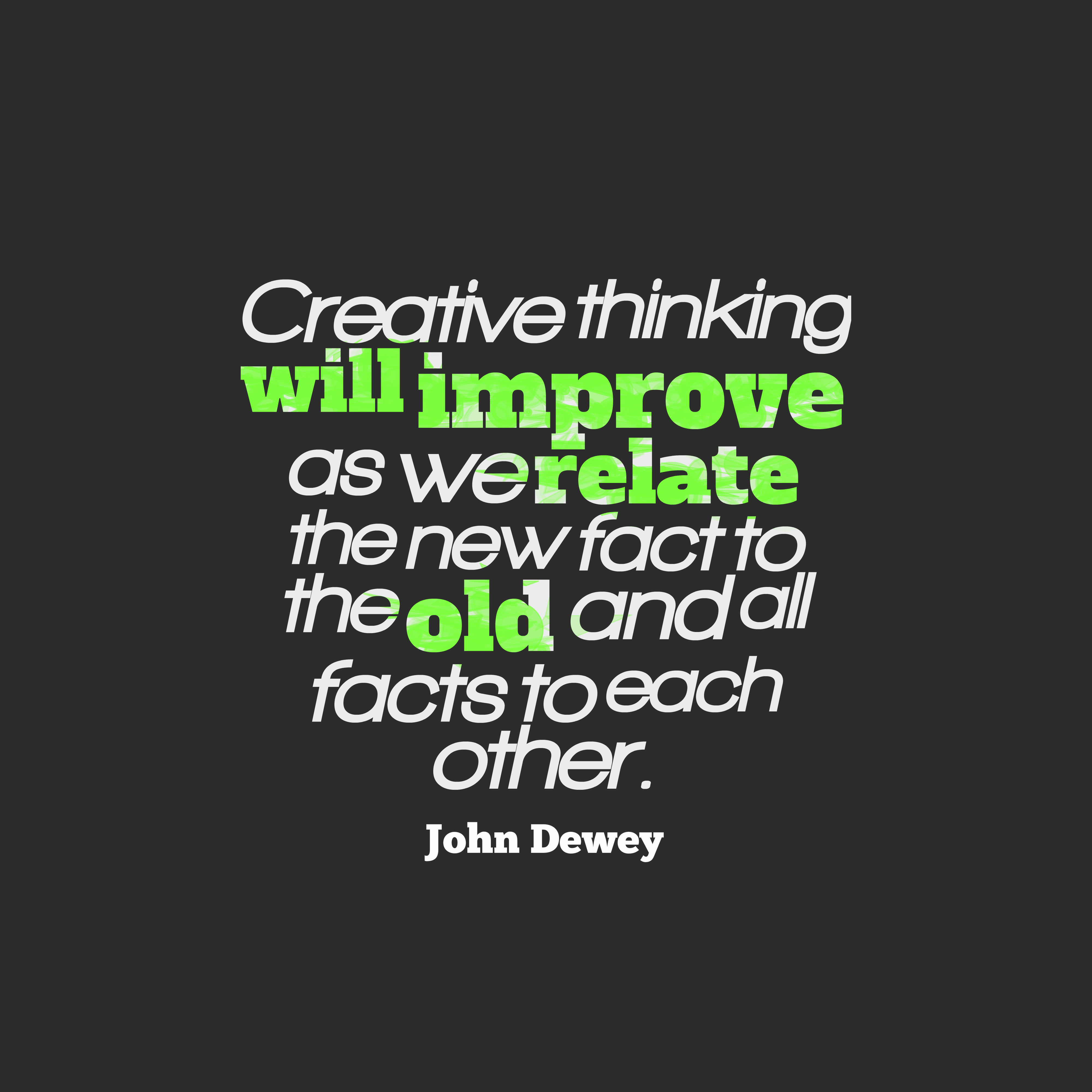 John Dewey Quote About Fact