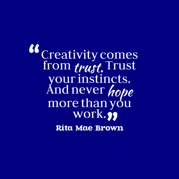 Rita Mae Brown quote about trust.