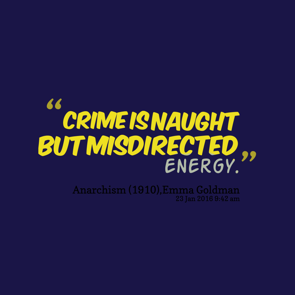 Crime is naught