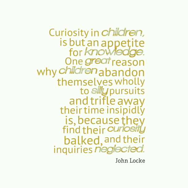 Curiosity in children,