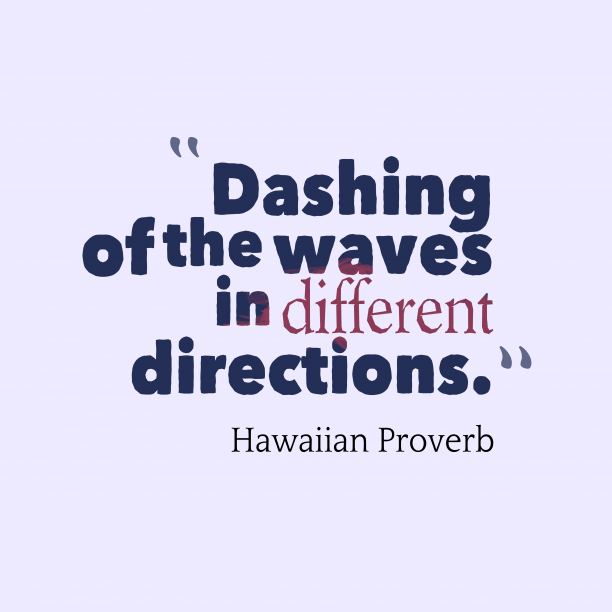 Hawaiian wisdom about diversity.