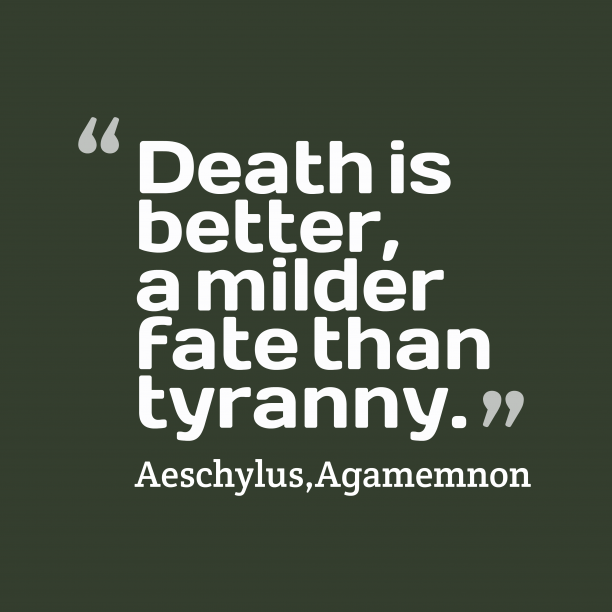 Death is better,