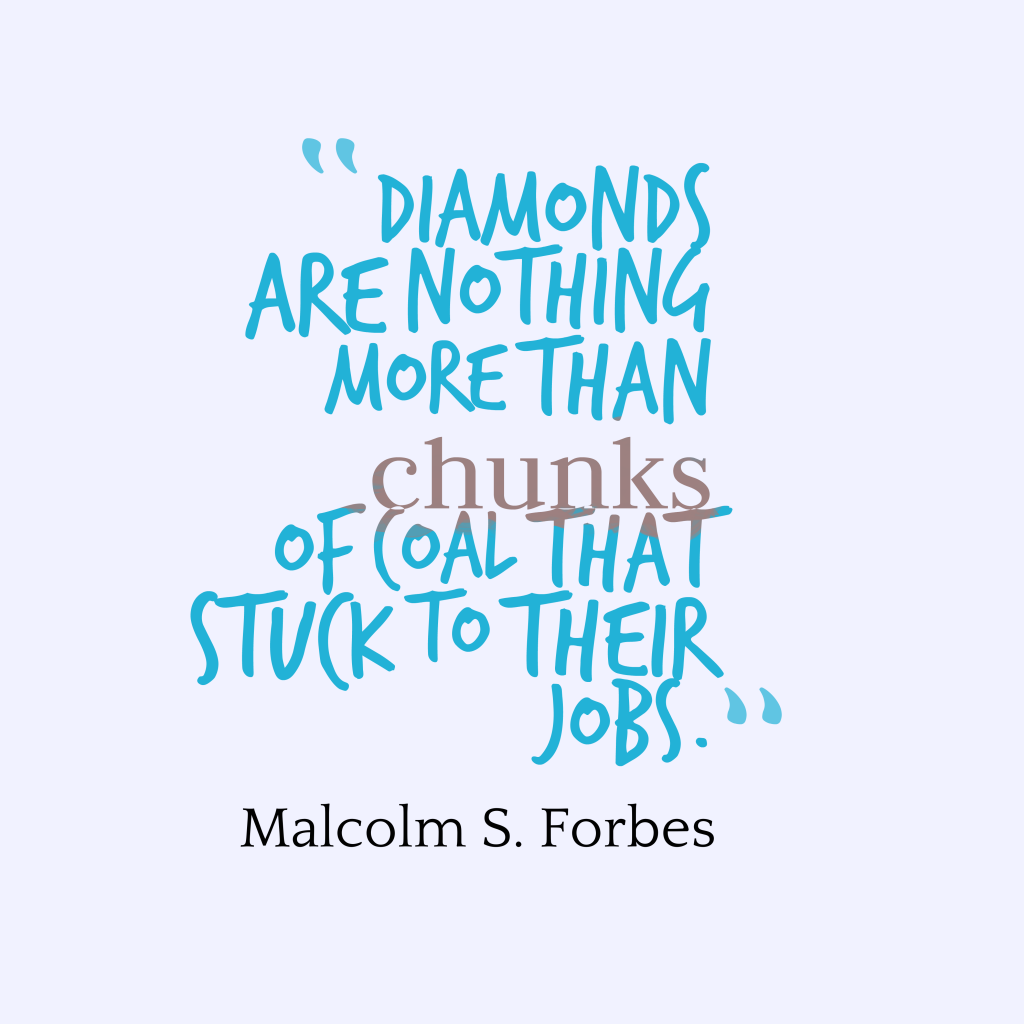 Malcolm S. Forbes quote about persistence.