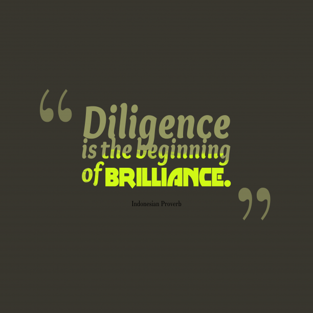 Indonesian proverb about diligence.