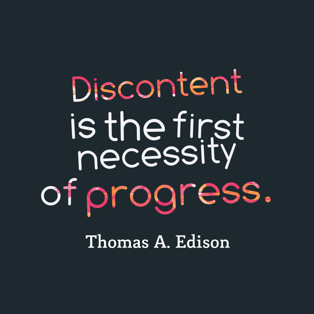 Thomas A. Edison quote about progress.