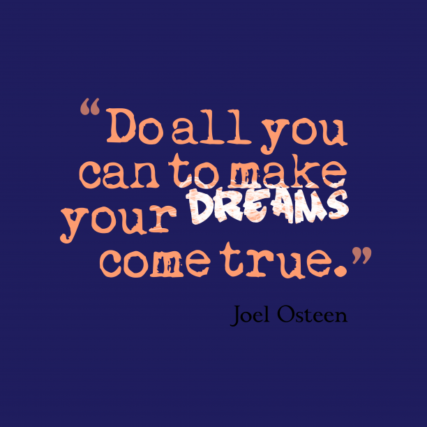 Joel Osteen quote about dream.