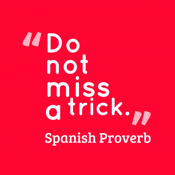 Spanish Proverb about business