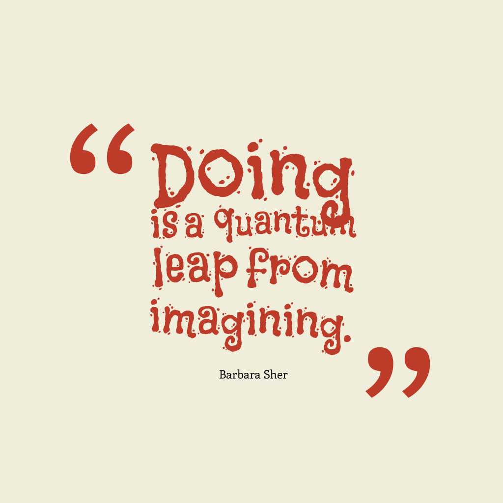 Barbara Sher quote about imagination.